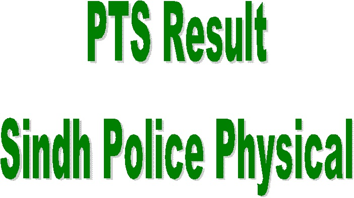 Sindh Police PTS Jobs Physical Test Result 2018 Check Online