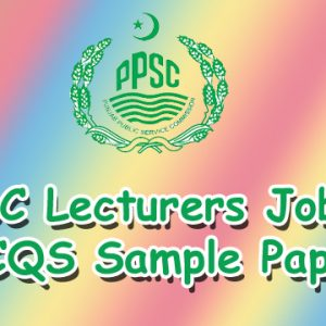 PPSC Lecturer Test 2020 Subject Wise Syllabus & Sample Paper Download Online
